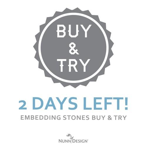 buytry-embeddingstones-2daysleft
